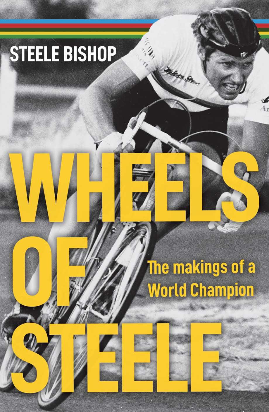 PEZ Bookshelf: Wheels of Steele - PezCycling News